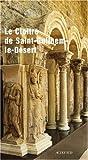 echange, troc Hélène Palouzié, Géraldine Mallet, Collectif - Le cloître de Saint-Guilhem-le-Désert