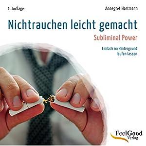 Nichtrauchen leicht gemacht Hörbuch