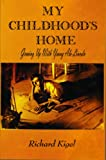 img - for My Childhood's Home: Growing Up With Young Abe Lincoln book / textbook / text book