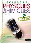 SCIENC PHYS CHIMIQ 2E BAC PRO