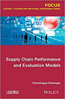 Supply Chain Performance And Evaluation Models (Iste)
