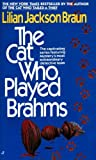 The Cat Who Played Brahms (0613063805) by Lilian Jackson Braun