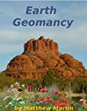 Earth Geomancy: understanding and working with earth energies