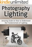 Photography Lighting: Amazing Guide o...