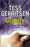 Tess Gerritsen Gravity