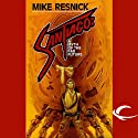 Santiago: A Myth of the Far Future (       UNABRIDGED) by Mike Resnick Narrated by Ruben Diaz