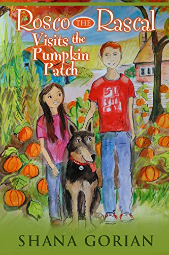 Rosco The Rascal Visits The Pumpkin Patch by Shana Gorian ebook deal