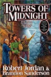 by Jordans, Sandersons Towers of Midnight (Hardcover) (2010) (Towers of Midnight (Wheel of Time))