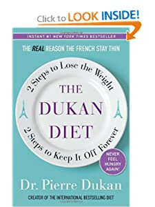 The Dukan Diet: 2 Steps to Lose the Weight, 2 Steps to Keep It Off Forever [Hardcover] — by  Pierre Dukan
