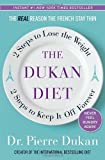 img - for The Dukan Diet: 2 Steps to Lose the Weight, 2 Steps to Keep It Off Forever book / textbook / text book