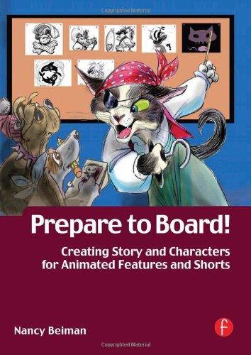 Prepare to Board! Creating Story and Characters for...
