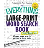 [ THE EVERYTHING LARGE-PRINT WORD SEARCH BOOK, VOLUME VII: CLASSIC WORD SEARCH PUZZLES IN LARGE PRINT ] By Timmerman, Charles ( Author) 2013 [ Paperback ]