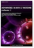 Advances in HIV-1 Vaccine Volume I