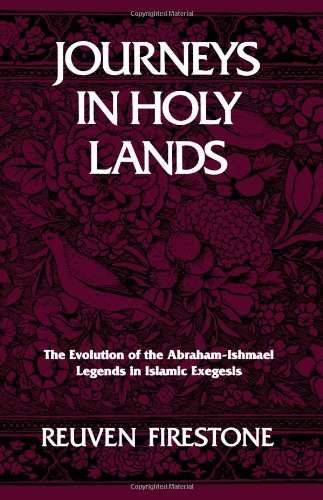 Journeys In Holy Lands: The Evolution Of The Abraham-Ishmael Legends In Islamic Exegesis front-503114