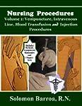 Nursing Procedures (Venipuncture, Int...