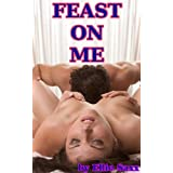Feast On Me (gangbang sex fantasy)di Ellie Saxx