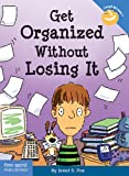 Get Organized Without Losing It (Laugh & Learn)