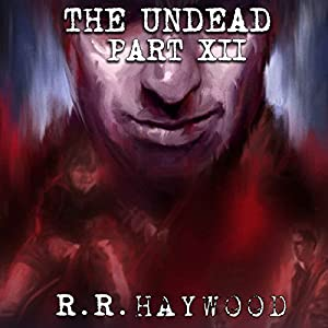 The Undead, Part 12 Audiobook