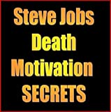 img - for Steve Jobs Death Motivation Secrets book / textbook / text book