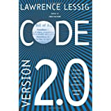 Code: And Other Laws of Cyberspace, Version 2.0by Lawrence Lessig
