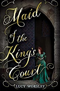 Book Cover: Maid of the King's Court