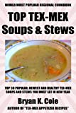 Top 30 Tex-Mex Soups And Stews Recipes You Must Try This New Year
