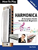 img - for How To Play Harmonica: A Complete Guide for Absolute Beginners book / textbook / text book