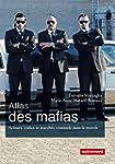 Atlas des mafias : acteurs, trafics e...