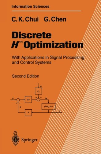 Discrete H Optimization: With Applications In Signal Processing And Control Systems (Springer Series In Information Sciences)