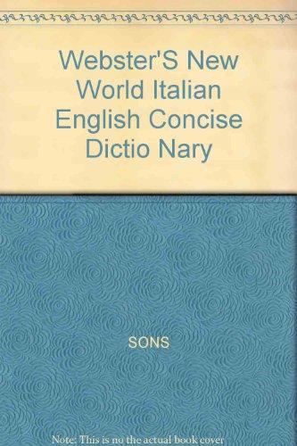 Webster's New World Concise Italian-English / English-Italian Dictionary