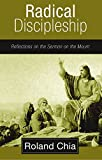 img - for Radical Discipleship: Reflections on the Sermon on the Mount book / textbook / text book
