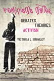 Feminisms Matter: Debates, Theories, Activism