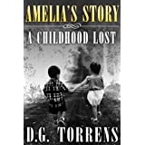 Amelia's Story ( Book #1 )by D. G Torrens