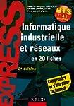 Informatique industrielle et r�seaux...