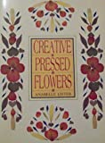 img - for Creative Pressed Flowers book / textbook / text book