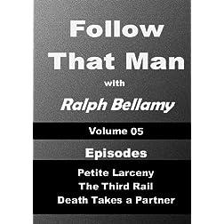 Follow That Man - Volume 05