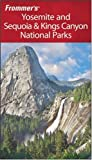 cover of Frommer's Yosemite and Sequoia & Kings Canyon National Parks (Park Guides)
