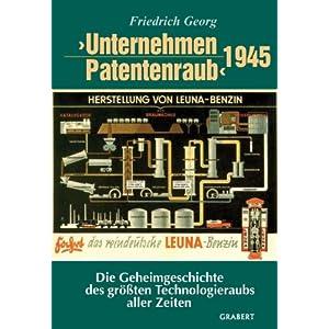 eBook Cover für  Unternehmen Patentenraub 1945 Die Geheimgeschichte des gr xF6 223 ten Technologieraubs aller Zeiten