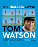 The Timeless Swing (with embedded videos)