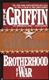 The Generals (Brotherhood of War, Book 6) (0515084557) by Griffin, W.E.B.