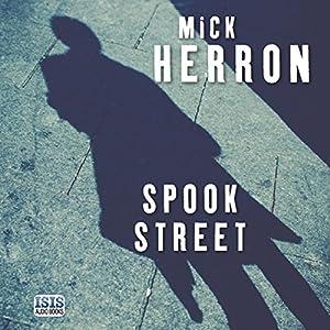 Spook Street Hörbuch von Mick Herron Gesprochen von: Seán Barrett