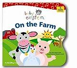 Baby Einstein: On the Farm (Baby Einstein (Audio)) (0763421502) by Aigner-Clark, Julie