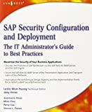 img - for SAP Security Configuration and Deployment: The IT Administrator's Guide to Best Practices book / textbook / text book