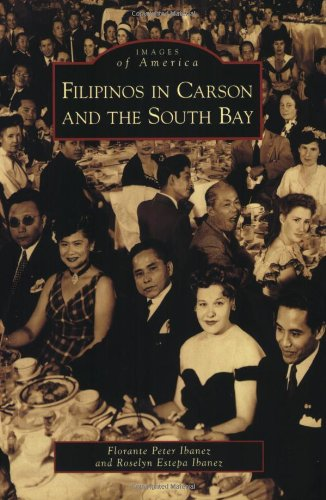 Filipinos in Carson and the South Bay (Images of America)
