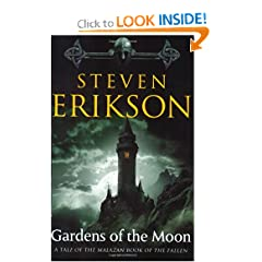 Gardens of the Moon (Malazan Book of the Fallen) by Steven Erikson