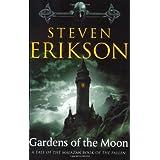 Gardens of the Moon: Book One of The Malazan Book of the Fallen ~ Steven Erikson