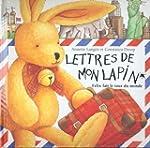 Lettres de mon lapin : F�lix fait le...