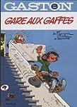 Gaston Lagaffe 06 Gare aux  gaffes