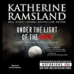 Under the Light of the Moon: Wisconsin, Notorious USA | Katherine Ramsland