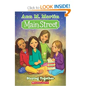 Staying Together (Main Street, No. 10): Ann M. Martin